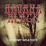 Havana Black Stormy Weather