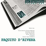 Paquito D'Rivera The Clarinetist