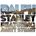 Ralph Stanley Ralph Stanley (Feat. Marty Stuart)