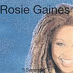 Rosie Gaines I Surrender - The Mixes