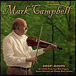 Mark Campbell Deep Roots