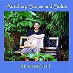 Kevin Roth Autoharp Songs And Solos