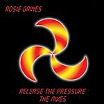 Rosie Gaines Release The Pressure - The Mixes