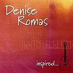 Denise Romas Inspired
