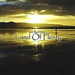 Ian Rushton Land Of Plenty