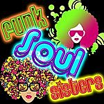 Soul Deep Funk Soul Sisters