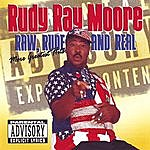 Rudy Ray Moore Raw, Rude, And Real (Moore Greatest Hits)