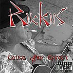 Ruckus Cause And Effect