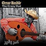 Omar Bashir The Crazy Oud
