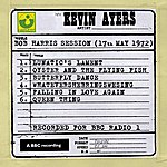 Kevin Ayers Bob Harris Session (17th May 1972)