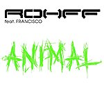 Rohff Animal (Feat. Francisco) (Single)