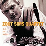 Zoot Sims Quartet That Old Feeling