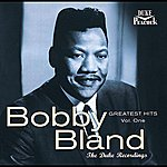 Bobby 'Blue' Bland Greatest Hits, Vol. 1: The Duke Recordings