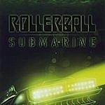 Rollerball Submarine