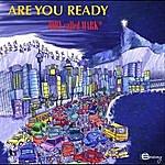 John Called Mark Are You Ready - Single