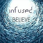 Infused Believe