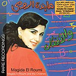Magida El Roumi Magida Al Roumi & The Children-Rare Recordings