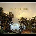 "Gerard ""island Girl"""