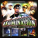 RoGizz Worldwide Domination Vol. Iii: The Union