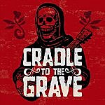 Cradle To Grave Cradle To The Grave - Ep
