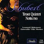 """Leonard Hokanson Schubert: Piano Quintet, """"The Trout"""" / Piano Trio, """"Notturno"""""""