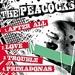 The Peacocks After All Single