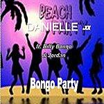 Danielle Bongo Party (Feat. Billy Bongo, Jordan)
