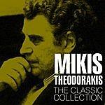 Mikis Theodorakis The Classic Collection