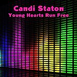 Candi Staton Young Hearts Run Free (Re-Recorded / Remastered)