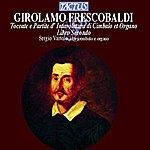 Sergio Vartolo Frescobaldi: Toccate E Partite D'intacoluatura DI Cimbalo Et Organo - Libro Secondo