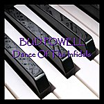 Bud Powell Dance Of The Infidels