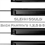 Glenn Gould Bach Partita's 1,2,5 & 6