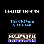 Dimitri Tiomkin The Old Man & The Sea