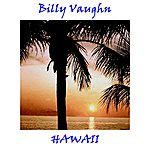 Billy Vaughn Hawaii