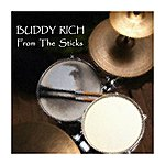 Buddy Rich From The Sticks