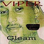 Viper Gleam (Gangster's Grind Remix)