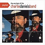 The Charlie Daniels Band Playlist: The Very Best Of The Charlie Daniels Band