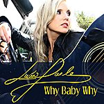 Luan Parle Why Baby Why (Single)