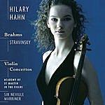 Hilary Hahn Stravinsky/Brahms: Violin Concertos