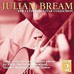 Julian Bream Ultimate Guitar Collection, Volume 2