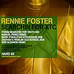 Rennie Foster Searchin For Xtc Remixes
