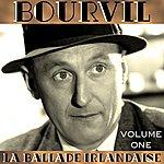 Bourvil La Ballade Irlandaise Vol 1