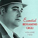 Beniamino Gigli Essential Beniamino Gigli Vol 2