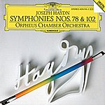 Orpheus Chamber Orchestra Haydn: Symphonies No.78 & No.102