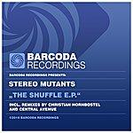 Stereo Mutants The Shuffle Ep