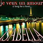 Isabella Je Veux Un Amour