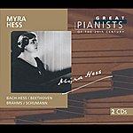 Myra Hess Great Pianists Of The 20th Century Vol.45 - Myra Hess (2 CDs)