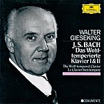 Walter Gieseking Bach: The Well-Tempered Clavier Book I& II Bwv 846-893