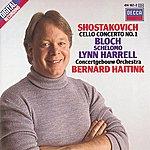 Lynn Harrell Shostakovich: Cello Concerto No.1/Bloch: Schelomo