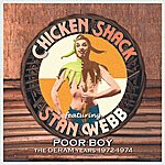 Chicken Shack Poor Boy - The Deram Years 1972-1974